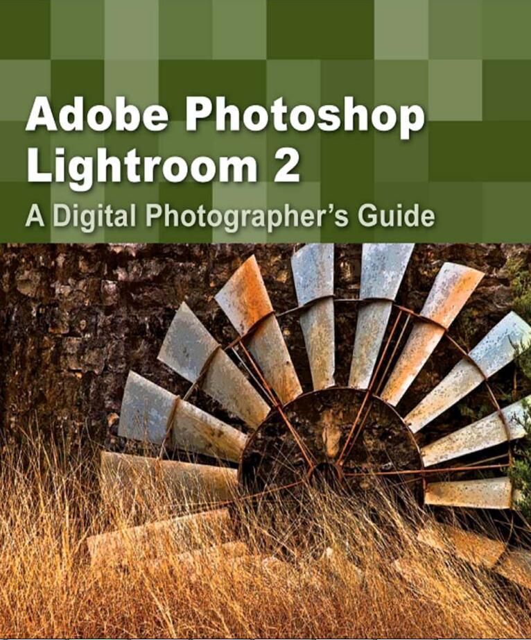 Adobe.Photoshop.Lightroom.2-A.Digital.Photographer's.Guide